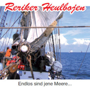 Reriker Heulbojen - Endlos sind jene Meere...